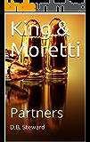 King & Moretti: Partners