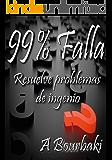 99% Falla: Resuelve problemas de ingenio