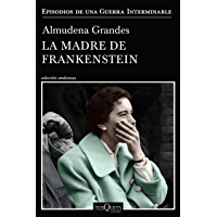 La madre de Frankenstein (Episodios de una guerra interminable) (Spanish Edition) book cover