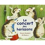 Le concert des hérissons