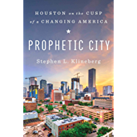 Prophetic City: Houston on the Cusp of a Changing America
