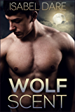 Wolf Scent (Mountain Wolves Book 1) (English Edition)