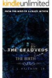 The Beloveds: the birth