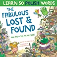 The Fabulous Lost and Found and the little Polish mouse: heartwarming & fun bilingual Polish English book to learn Polish for kids ('Story Powered Language Learning Method')
