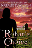 Rohan's Choice (Children of Angels Book 5)