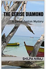 The Cerise Diamond (A Daniel Fenton Mystery Book 1) Kindle Edition