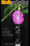 The Semen Flower (Alien Lullabies)