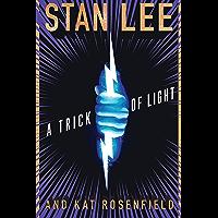 A Trick of Light: Stan Lee's Alliances (Stan Lee's Alliances)