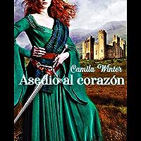 Asedio al corazón: saga medieval (Spanish Edition)