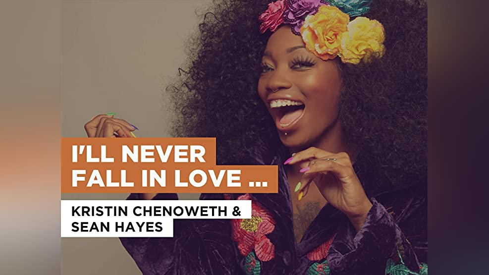I'll Never Fall In Love Again in the Style of Kristin Chenoweth & Sean Hayes