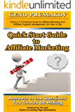 Quick Start Guide to Affiliate Marketing:  Answers to the Questions You Should Be Asking