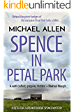 Spence in Petal Park (Detective Superintendent Spence Mysteries Book 1)