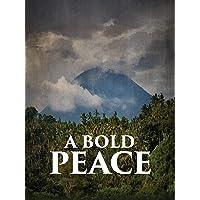 A Bold Peace