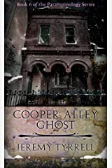 Cooper Alley Ghost (Paranormology Book 6) Kindle Edition