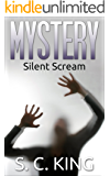 Silent Scream: A gripping mystery and suspense