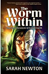 The Worm Within: The First Chronicle of Future Earth (The Chronicles of Future Earth Book 1) Kindle Edition