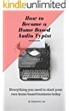 How to Become a Home Based Audio Typist