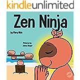 Zen Ninja : A Children's Book About Mindful Star Breathing (Ninja Life Hacks 37)