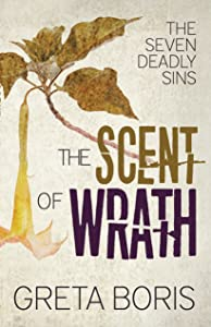 The Scent of Wrath (The Seven Deadly Sins Book 2)
