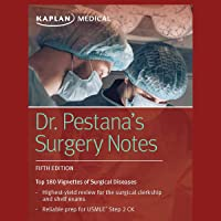 Dr. Pestana's Surgery Notes: Top 180 Vignettes of Surgical Diseases