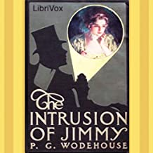 Intrusion of Jimmy by P. G. Wodehouse FREE