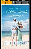 A Bleu Streak Summer (The Bleu Series Book 3)