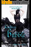 Cauldron Bubble: A Witch Story (Toil & Trouble Book 1)