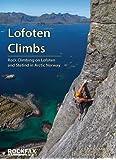 Lofoten Climbs Rockfax: Rock Climbing on Lofoten and Stetind in Arctic Norway