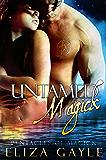 Untamed Magick (Pentacles of Magick Book 1)