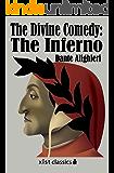 The Divine Comedy: The Inferno: 1 (Xist Classics)