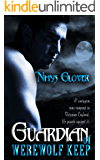 Guardian of Werewolf Keep (Werewolf Keep Trilogy Book 1)