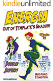 Energia: Out of Template's Shadow (Masks Book 5)