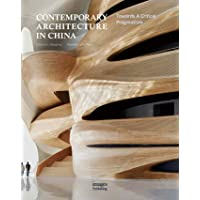 Contemporary architecture in China: towards a critical pragmatism