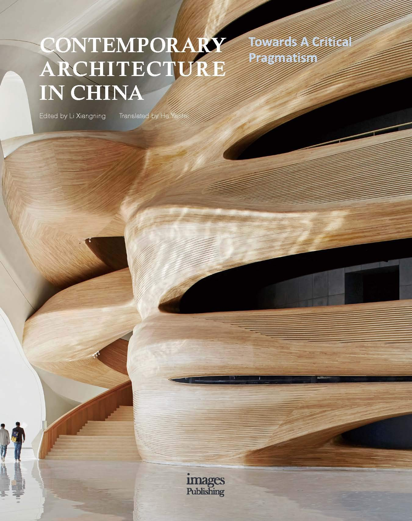 Contemporary Architecture In China  Towards A Critical Pragmatism