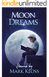 Moon Dreams: Inspiration in the face of adversity