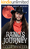 Reno's Journey: Cowboy Craze (The Wild West)