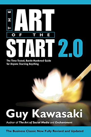 The Art of the Start 2.0: The Time-Tested, Battle-Hardened Guide for Anyone Starting Anything price comparison at Flipkart, Amazon, Crossword, Uread, Bookadda, Landmark, Homeshop18