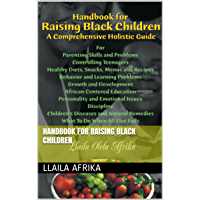Handbook for Raising Black Children (English Edition)