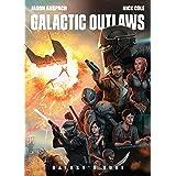 Galactic Outlaws (Galaxy's Edge Book 2)