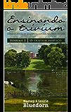 Ensinando o Trivium: O Trivium Prático (Vol. 2)