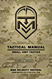 Tactical Manual: Small Unit Tactics (English Edition)
