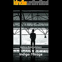 Indigo Mirage (Finnish Edition)