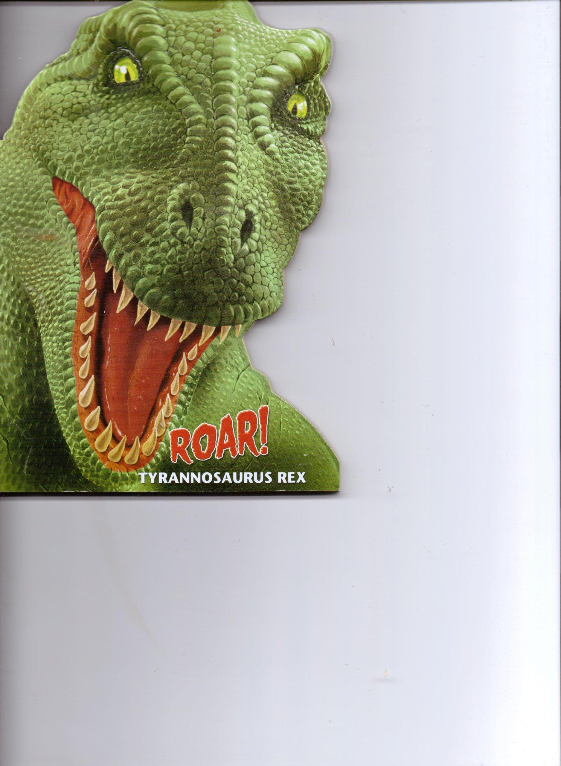 Roar! Tyrannosaurus Rex pdf epub