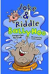 Joke & Riddle Ballyhoo Kindle Edition