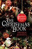 The Christmas Book - A Treasury of Festive Facts