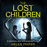 The Lost Children: Detective Lucy Harwin Crime Thriller Series, Book 1