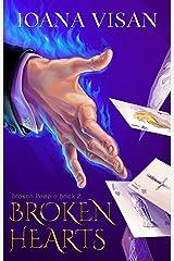 Broken Hearts (Broken People Book 2) Kindle Edition