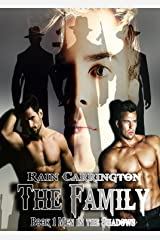The Family (Men in the Shadows Book 1) Kindle Edition