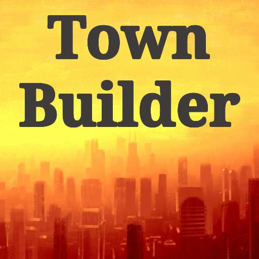 - Town Builder