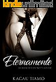 Eternamente (Uma noite louca! Livro 4)